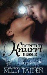 Doppelt Knurrt Besser: Volume 1 (PARANORMALE DATINGAGENTUR)