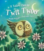 It Takes Two to T'wit T'woo (Bonney Press Series 2)