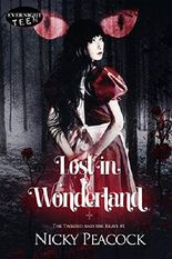 Lost in Wonderland (The Twisted and the Brave Book 1)