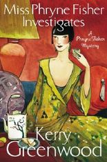 Miss Phryne Fisher Investigates (Phryne Fisher's Murder Mysteries Book 1)