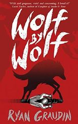 Wolf by Wolf: Book 1