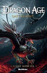 Last Flight (Dragon Age Book 5)