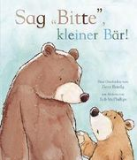 Sag bitte, kleiner Bär