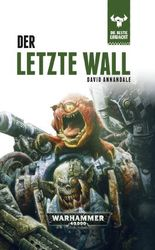 Warhammer 40.000 - Der letze Wall