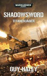 Warhammer 40.000 - Shadowsword