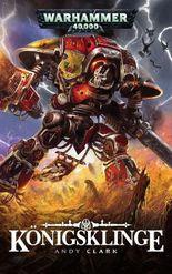 Warhammer 40.000 - Königsklinge