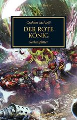 Horus Heresy - Der Rote König