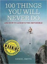 100 Things You Will Never Do
