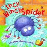 My Rhyme Time Incy Wincy Spider and other playing rhymes (Nursery Rhymes)