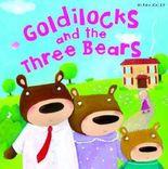 My Fairytale Time Goldilocks and the Three Bears (Fairytales)