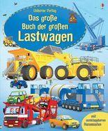 Das große Buch der großen Lastwagen