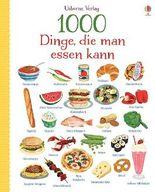 1000 Dinge, die man essen kann