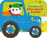 Alle fahren mit! Mein blauer Traktor