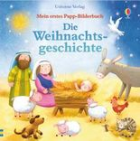 Mein erstes Papp-Bilderbuch: Die Weihnachtsgeschichte