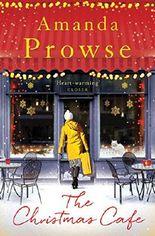 The Christmas Café: The Perfect Autumn Read: A Warm Festive Read (No Greater Love)