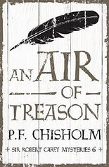 An Air of Treason (Sir Robert Carey Mysteries)