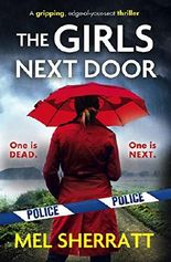 The Girls Next Door: A gripping, edge-of-your-seat crime thriller (Detective Eden Berrisford crime thriller series Book 1)