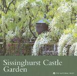 Sissinghurst Castle Garden (Kent) (National Trust Guidebooks)