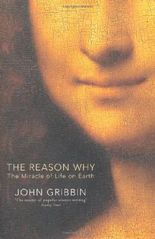 The Reason Why: The Miracle of Life on Earth