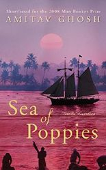 Sea of Poppies (Ibis Trilogy Book 1)