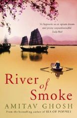 River of Smoke (Ibis Trilogy Book 2)