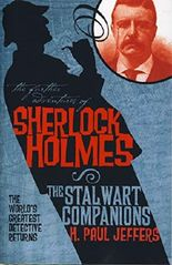 The Stalwart Companions (The Further Adventures of Sherlock Holmes)