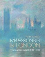 The Ey Exhibition : Impressionists in London : French Artists in Exile