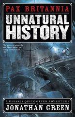 Unnatural History (Pax Britannia Book 1)