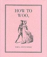 How to Woo,
