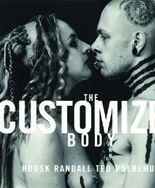 The Customized Body