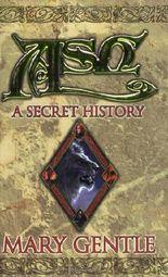 Ash: A Secret History