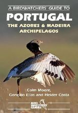 A Birdwatchers' Guide to Portugal, the Azores and Madeira Archipelagos (Prion Birdwatchers' Guide Series)