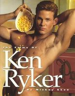 The Films of Ken Ryker: A Tribute to the Gay Porn Superstar