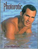 Photorotic John Phillips (Vol 1)