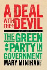 A Deal with the Devil: The Green Party in Government