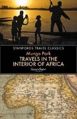 Travels in the Interior of Africa (Stanfords Travel Classics)
