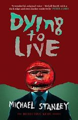 Dying to Live (Detective Kubu)