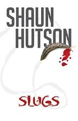 Slugs: The classic horror story from the Godfather of Gore