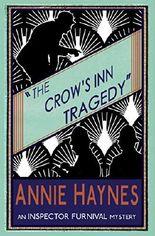 The Crow's Inn Tragedy: An Inspector Furnival Mystery: Volume 3 (The Inspector Furnival Mysteries)