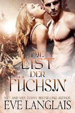 Die List der Füchsin: (Outfoxed by Love German Translation) (Kodiak Point 2)