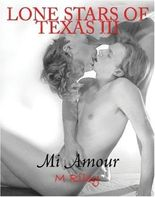 Lone Stars of Texas III: Mi Amour