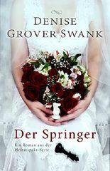 Der Springer: Ein Roman aus der Heiratspakt-Serie