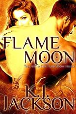 Flame Moon (A Flame Moon Novel Book 1)
