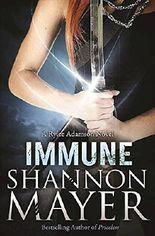 Immune: A Rylee Adamson Novel, Book 2