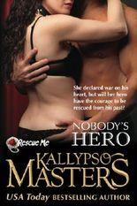 Nobody's Hero (Rescue Me Saga) (Volume 2)