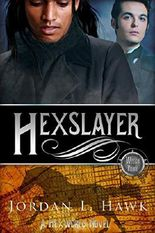 Hexslayer (Hexworld Book 3)