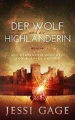 Der Wolf und die Highlanderin (Highland-Sehnsucht 2)