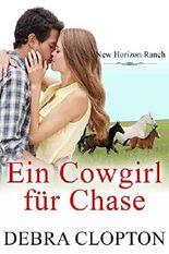 Ein Cowgirl für Chase (New Horizon Ranch - Mule Hollow 3)