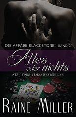 Alles oder nichts: Die Affäre Blackstone Band 2