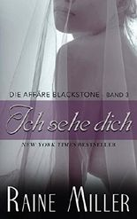 Ich sehe dich: Die Affäre Blackstone - Band 3